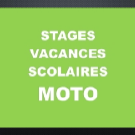 STAGES VACANCES SCOLAIRES / MOTO